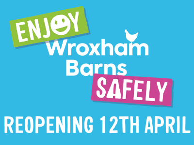 Safe AND Enjoyable Reopening at Wroxham Barns